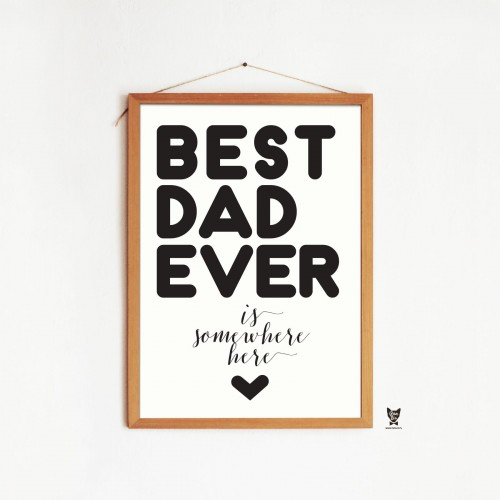 """BEST DAD EVER"" PLAKAT DLA TATY"