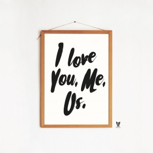 "PLAKAT ""I LOVE YOU, ME, US"""
