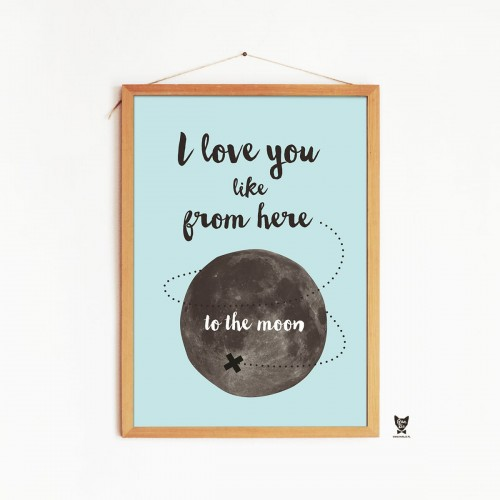 "NIEBIESKI PLAKAT KSIĘŻYC Z NAPISEM: ""I love you like from here to the moon"""