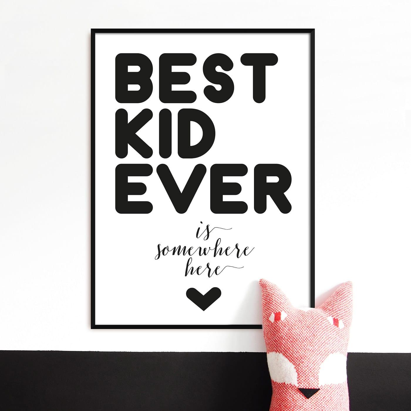 Best Kid Ever Plakat Do Pokoju Dziecka